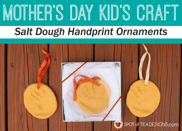 Mother's Day Kids Craft: Salt Dough Handprint Ornament. #kidscraft #mothersday| spotofteadesigns.com