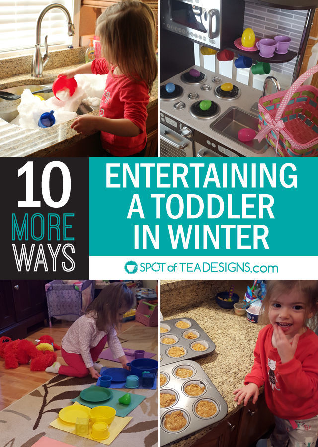 10 more ways to entertain a toddler in winter. #toddleractivities | spotofteadesigns.com