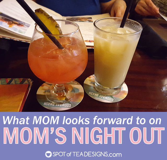 What mom looks forward to on mom's night out - plus #mothersday #gift ideas! | spotofteadesigns.com