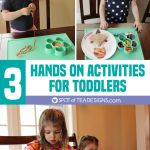 3 Hands On Activities for Toddlers