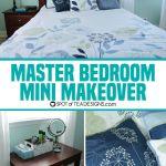 Calming Master Bedroom Mini Makeover