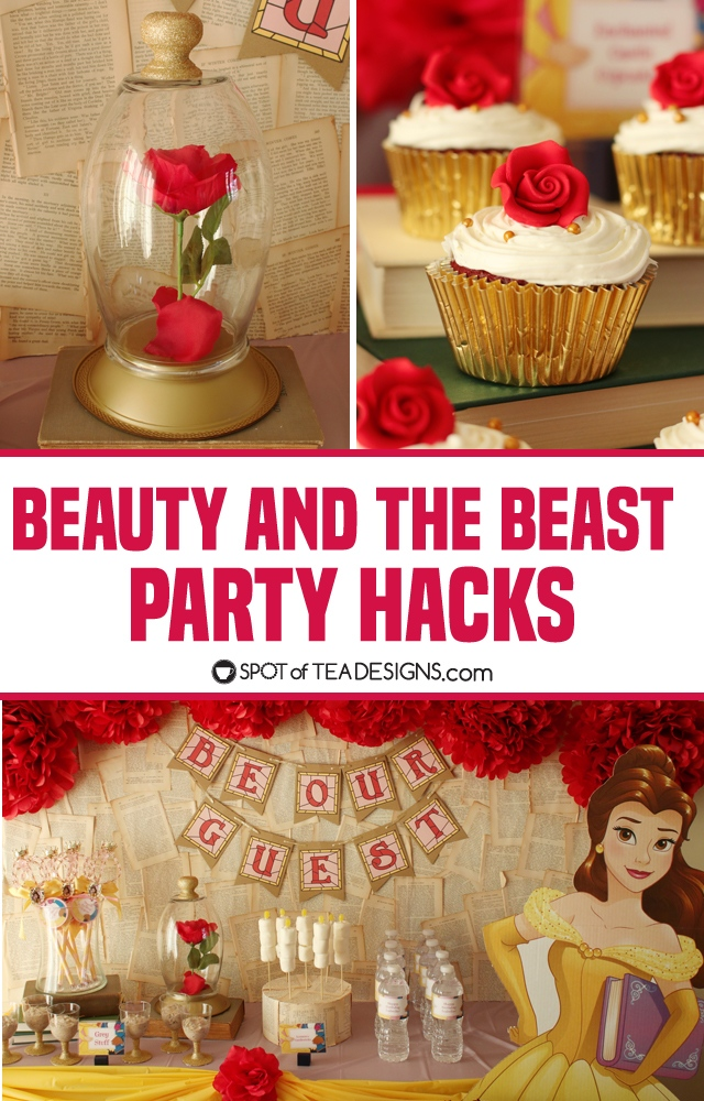 6 Beauty And The Beast Party Hacks Spot Of Tea Designs