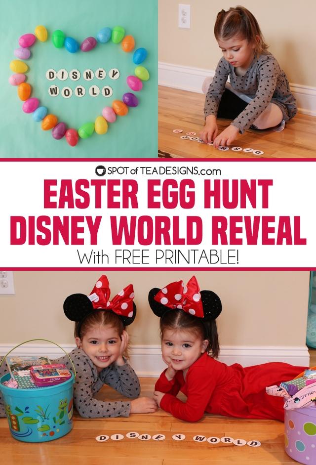 Easter Egg hunt Disney World Reveal with free printable | spotofteadesigns.com