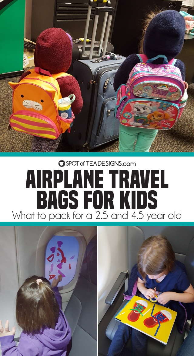 What to include inside airplane Travel Bags for Kids - age 4.5 and 2.5   spotofteadesigns.com