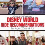 Disney World Vacation: Ride Recommendations (for a 2.5 and 4.5 year old)