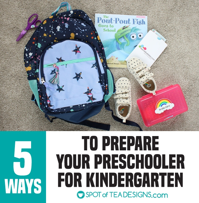 5 ways we're preparing our preschooler for kindergarten | spotofteadesigns.com