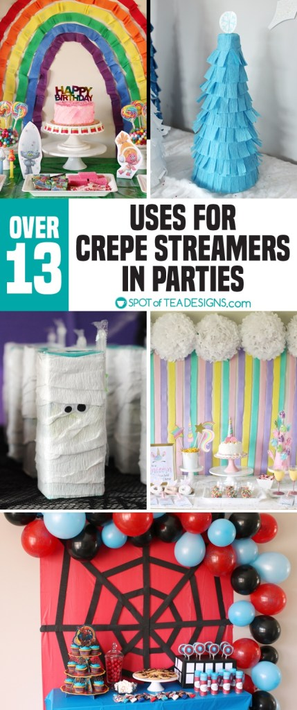 13+ uses of Crepe Streamers in Parties (that isn't all twisted backdrops!)   spotofteadesigns.com
