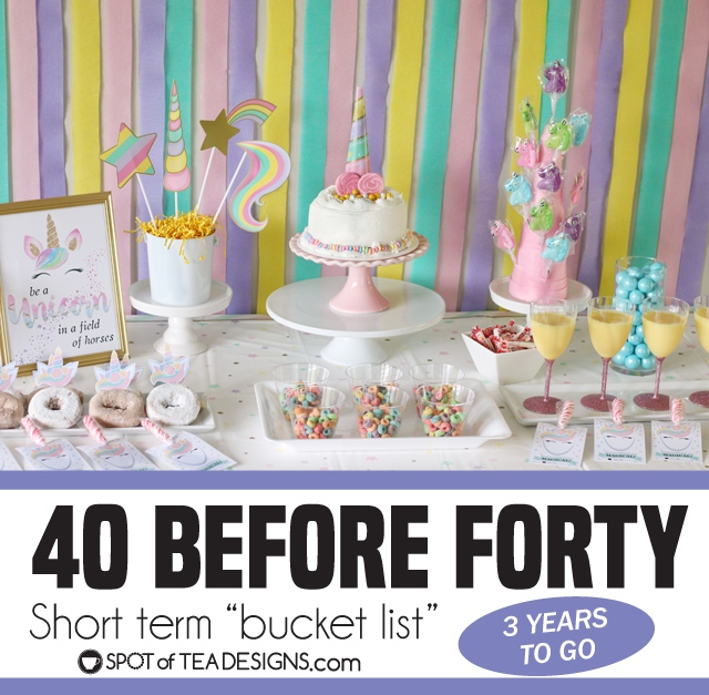 40 before forty short term bucket list - 40 things to do in 3 more years! | spotofteadesigns.com