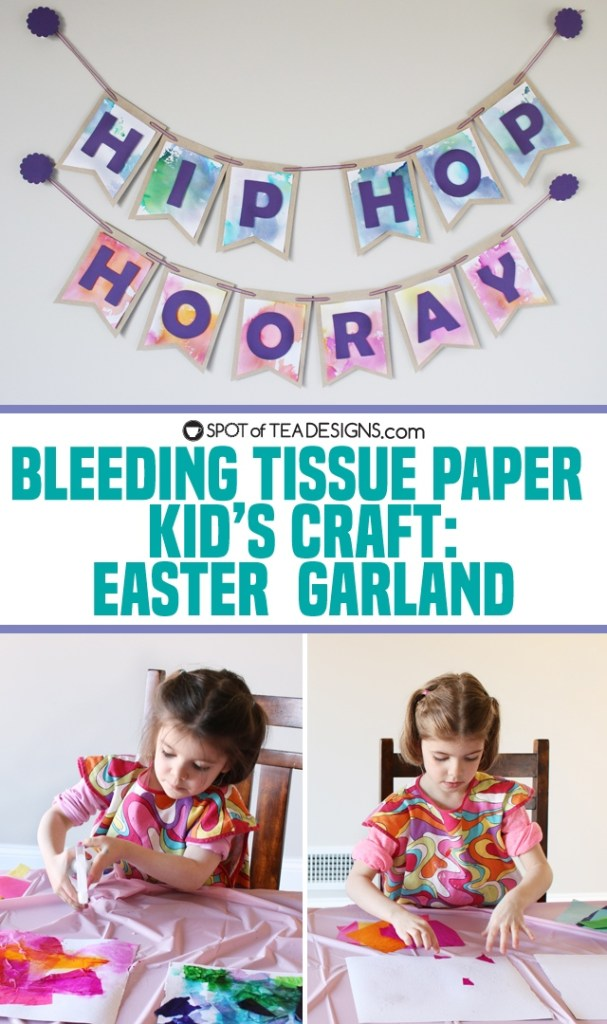 Bleeding tissue paper kids craft - Hip hop hooray easter garland | spotofteadesigns.com