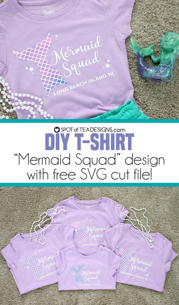 DIY Tshirt: Mermaid squad design available as free SVG cut file | spotofteadesigns.com