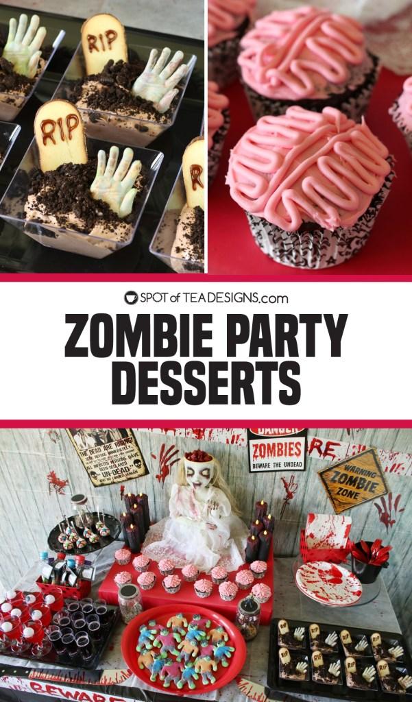 Zombie Party Desserts | spotofteadesigns.com