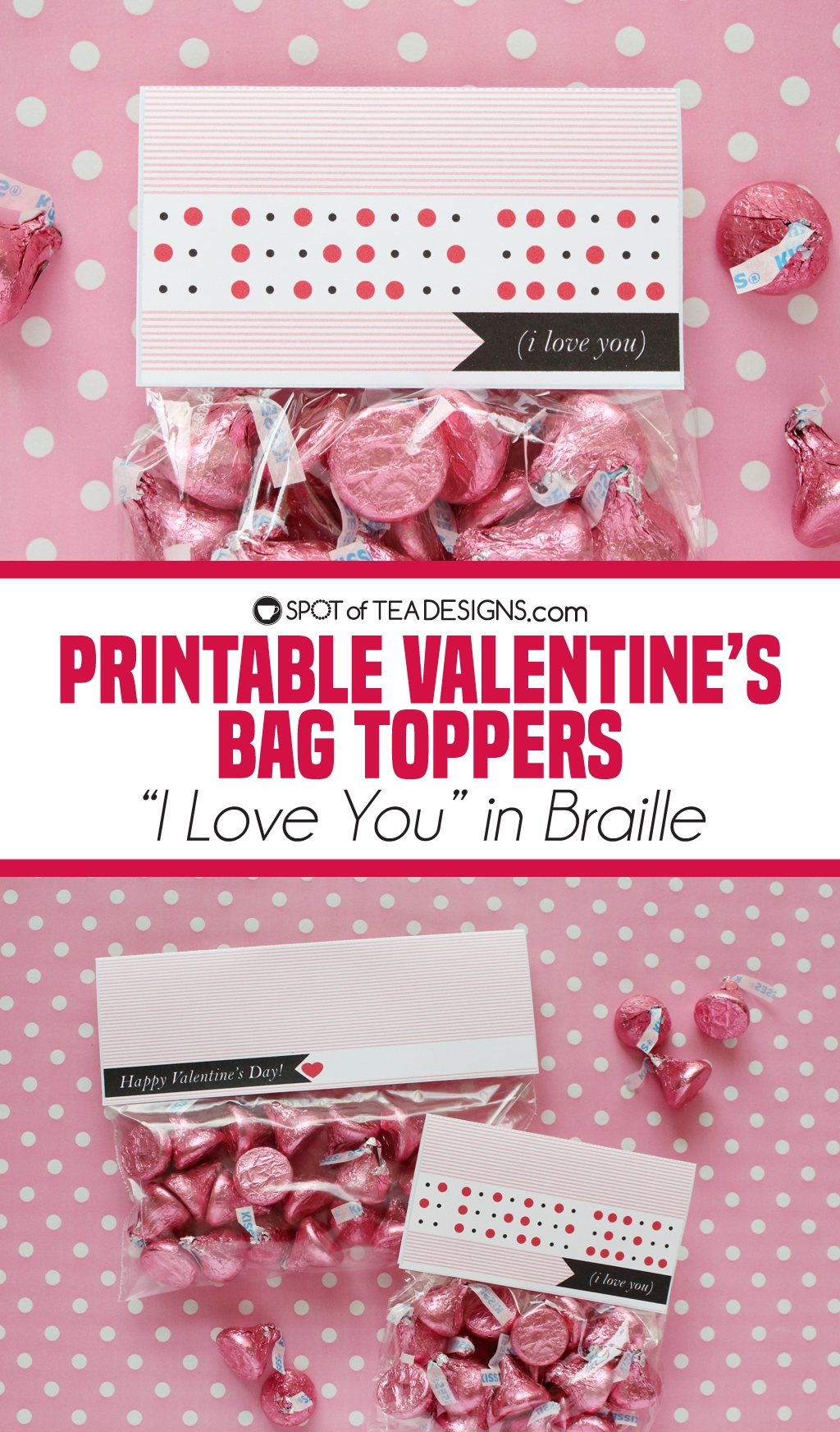 "Printable Valentine's Bag Toppers - ""I love you"" in braille 