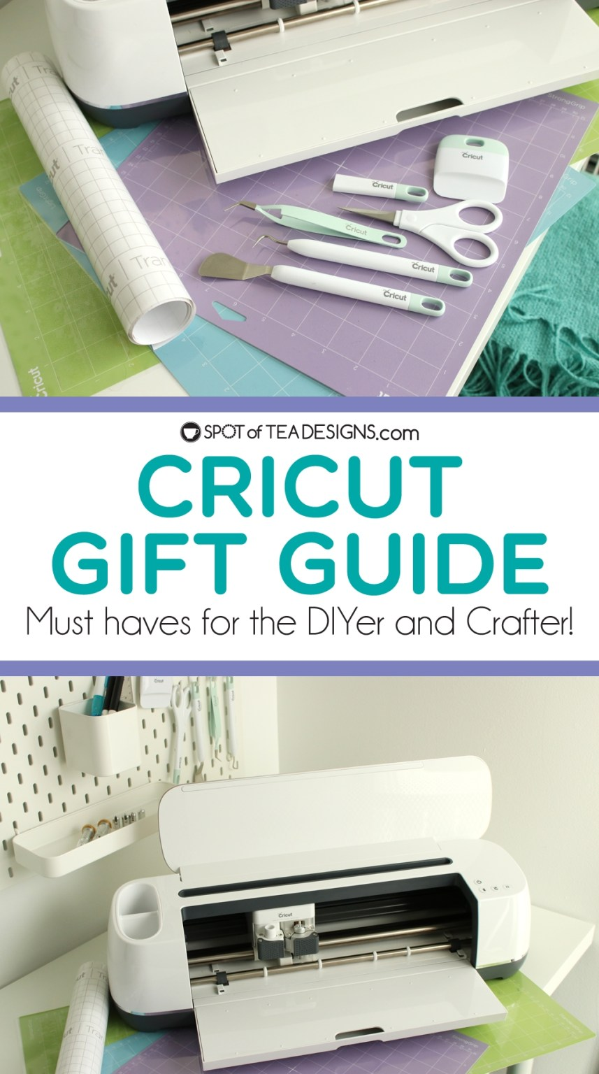 Cricut Gift Guide - great ideas for the DIYer and crafter! | spotofteadesigns.com