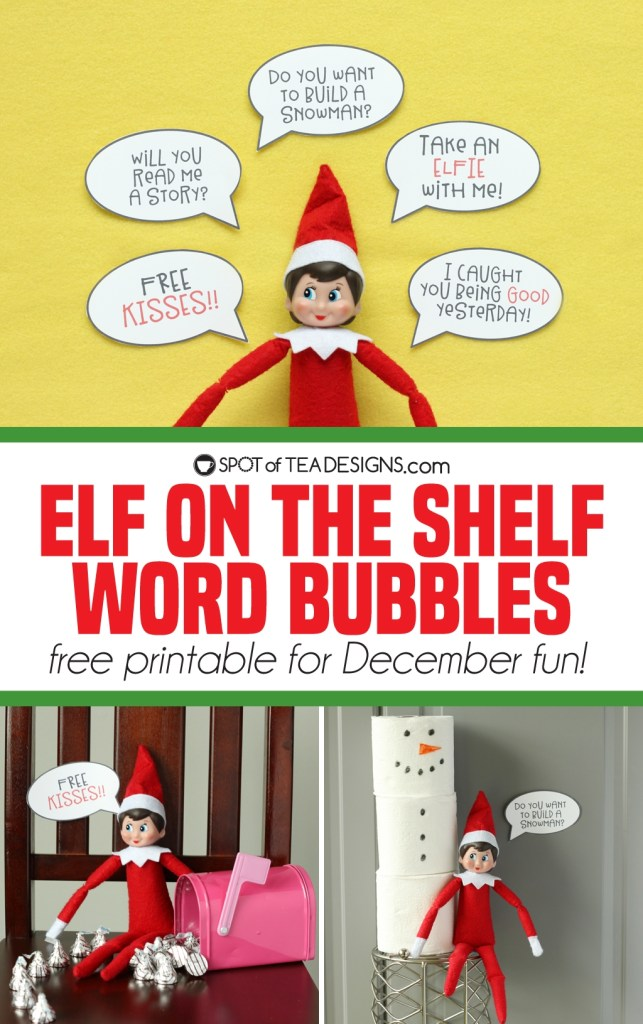 Elf on the shelf idea: word bubble printable | spotofteadesigns.com
