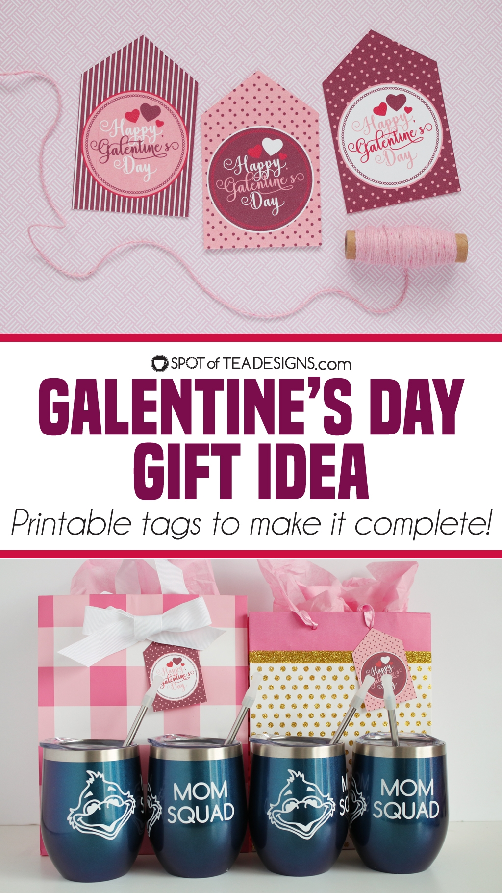 Happy Galentine's Day printable tags - plus a gift idea to give your girl squad! | spotofteadesigns.com