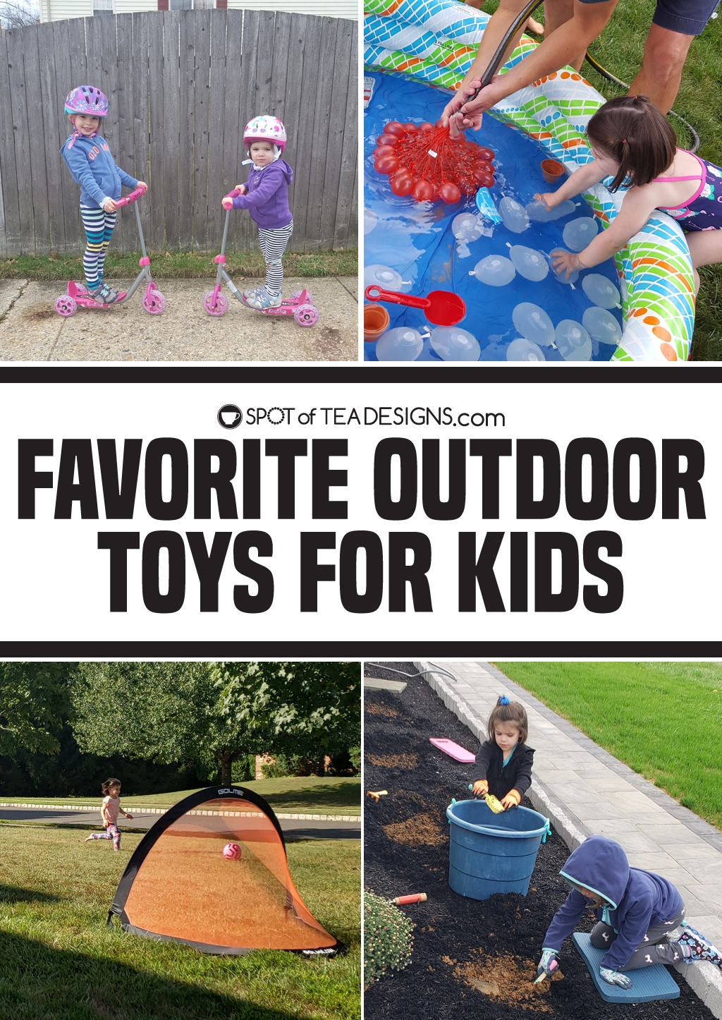 Favorite outdoor toys for kids | spotofteadesigns.com