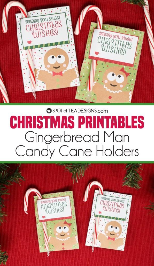 Christmas printables   gingerbread man candy cane holders   spotofteadesigns.com