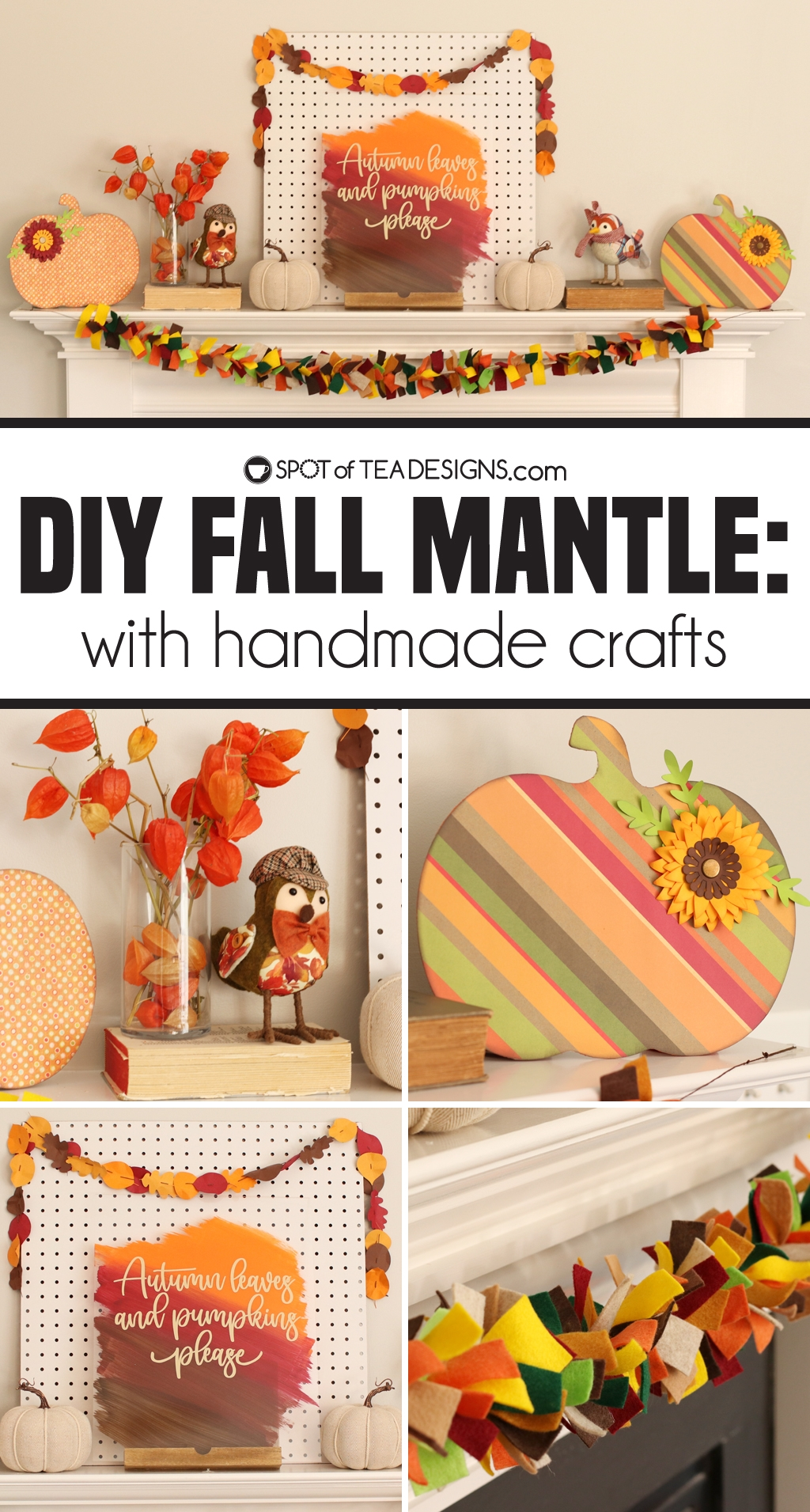 DIY Fall mantle made with handmade crafts | spotofteadesigns.com