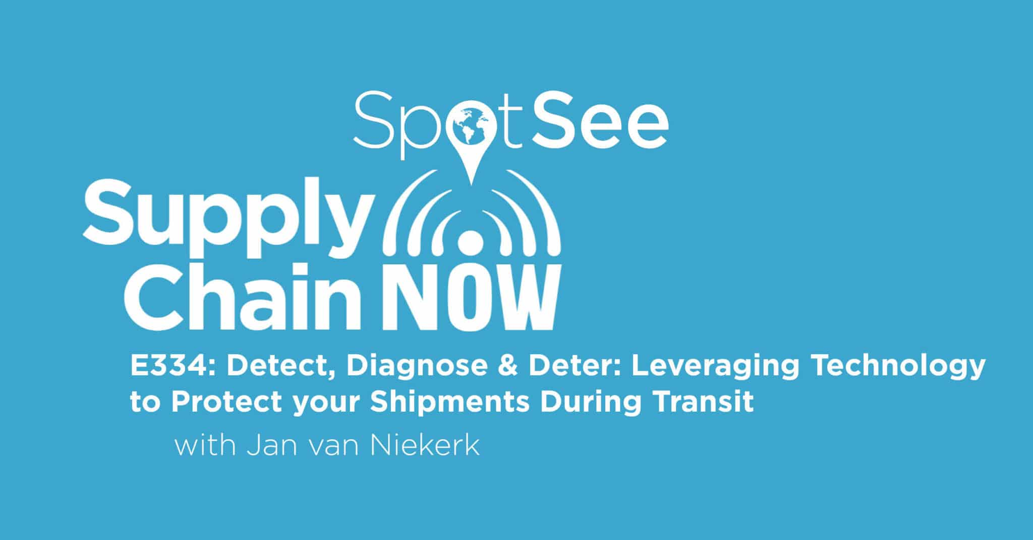 SpotSee Featured on Supply Chain Now Podcast