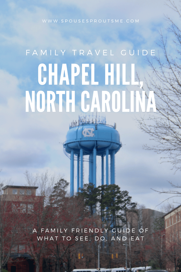 Chapel Hill Travel Guide - www.spousesproutsme.com
