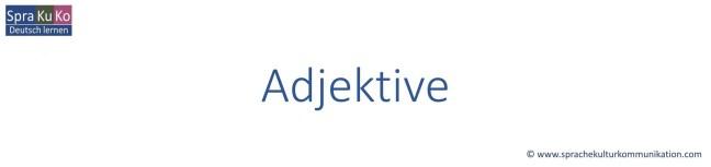 Deutsch lernen - Grammatik - Adjektive