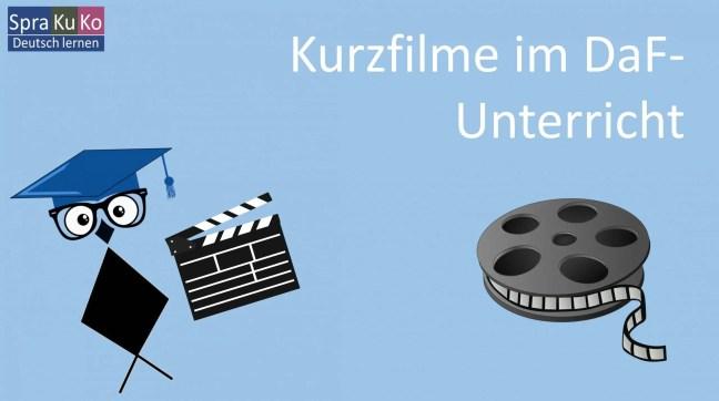 Kurzfilme im Unterricht