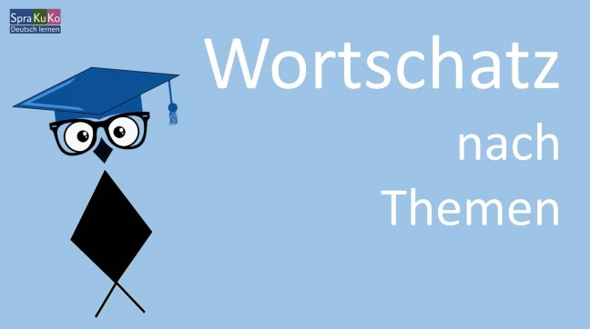 Wortschatz - Deutsch lernen
