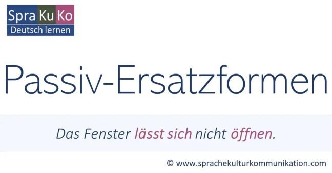 Passiversatzformen - Passivumschreibungen - Alternativen zum Passiv