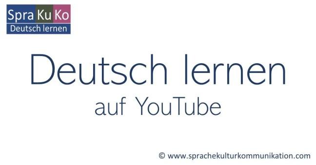 Deutsch lernen YouTube