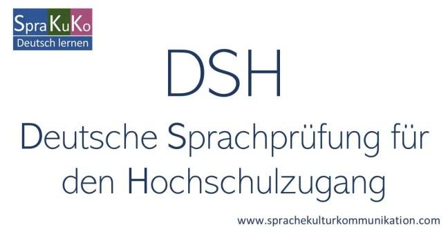 DSH - Deutsche Sprachprüfung für den Hochschulzugang - Häufige Fragen