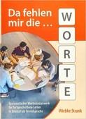Wortschatz erweitern_Da fehlen mir die Worte_Schubert Verlag