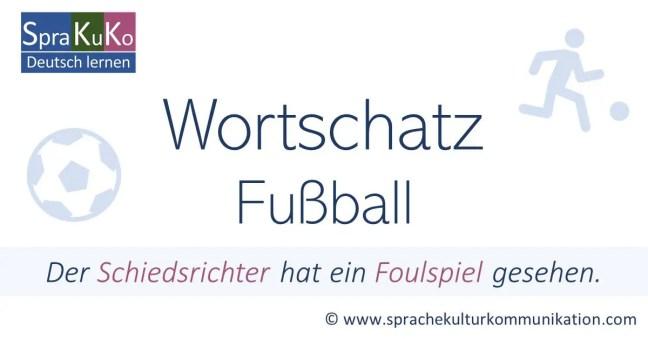 Fußball Wörter und Begriffe