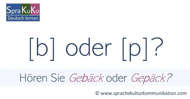 b oder p? Übung zur Aussprache im Deutschen