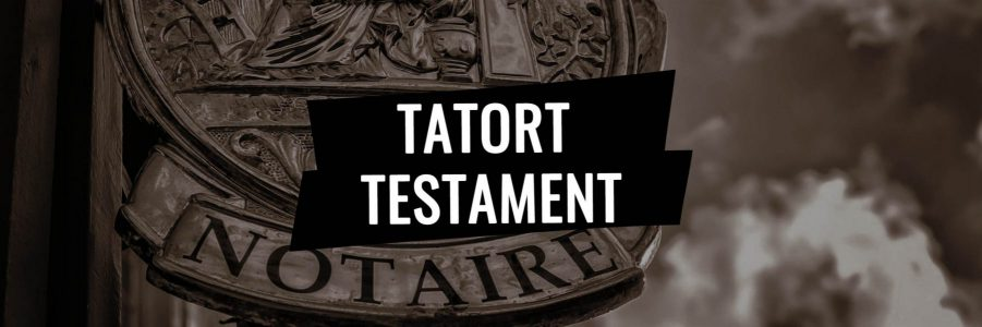 Tatort Testament