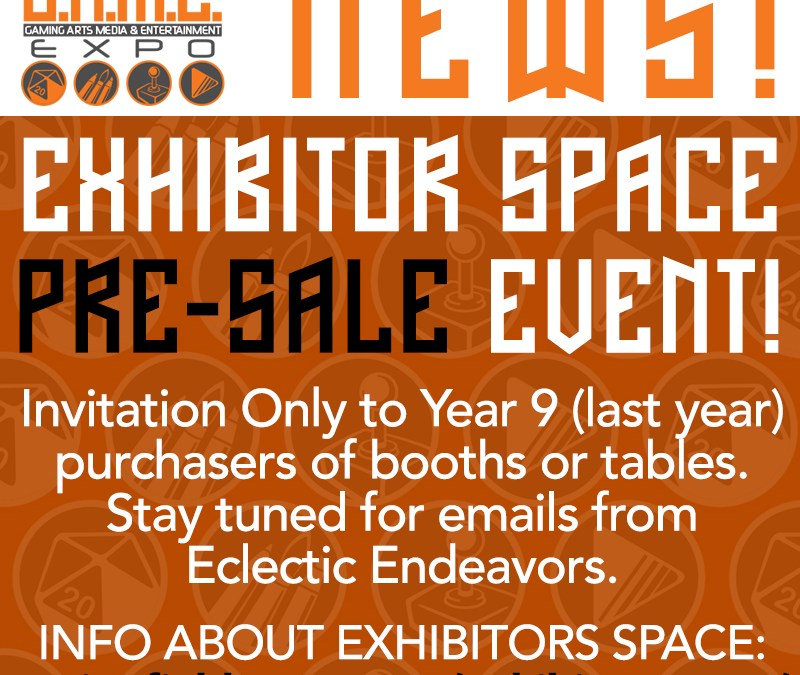 EXHIBITOR SPACE PRE-SALE EVENT