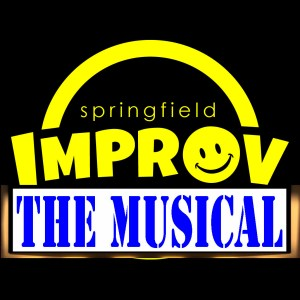 Springfield Improv - The Musical