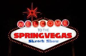 Spring Vegas Sketch Show @ Springfield Improv