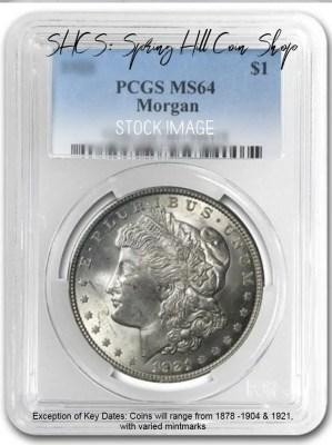 1878-1904 Morgan PCGS MS64 1921 Morgan PCGS MS64 Morgan PCGS MS64 DC