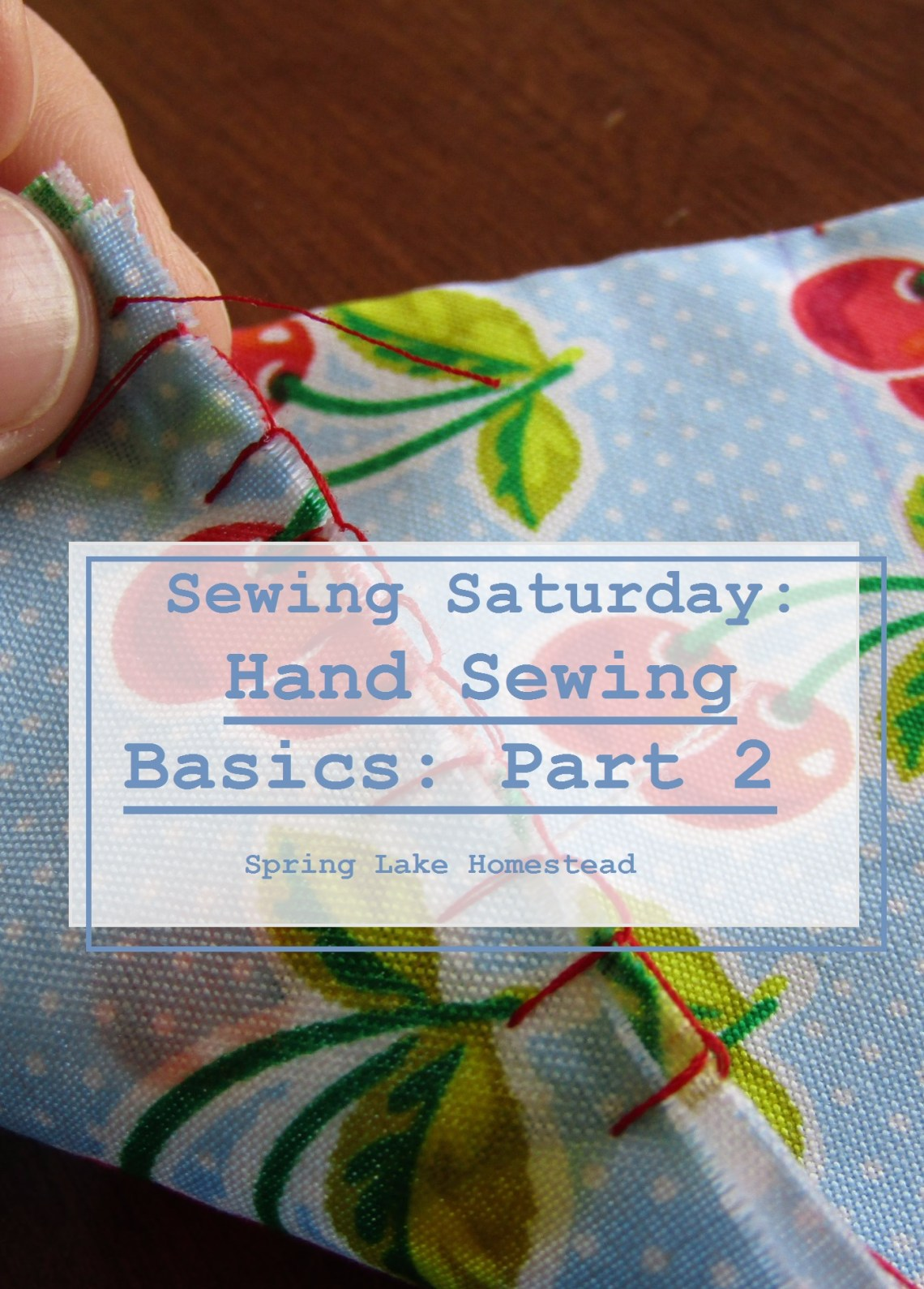 Hand Sewing Basics: Part 2