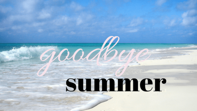 """Beach scene with """"Goodbye Summertime"""" printed for the summer roundup"""