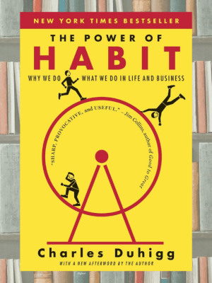 The Power of Habit: Book Review + 5 Lessons