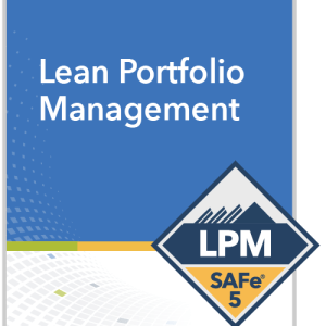Lean Portfolio Management SAFe 5