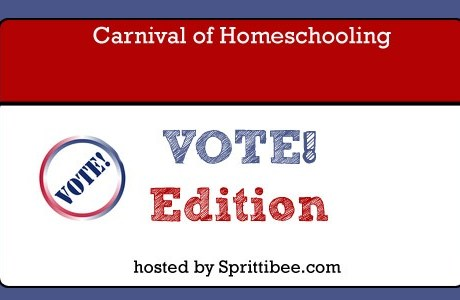 Carnival of Homeschool : Vote! Edition