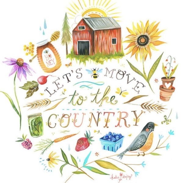 Let's Move to the Country by Katie Daisy