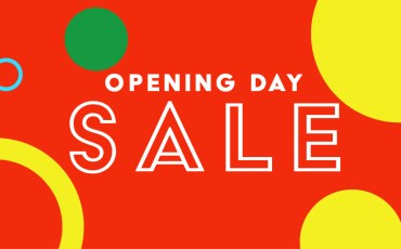 Opening DAY SALE