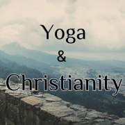Yoga and Christianity