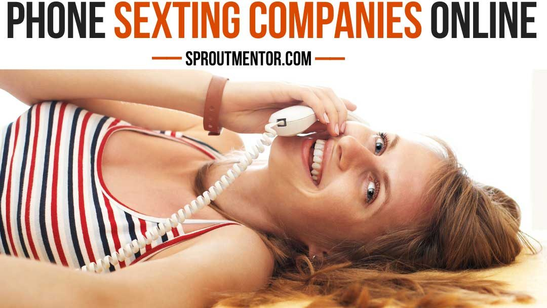 Make Money Sexting Jobs: 11 Phone Sexting Companies Jobs Hiring in 2020