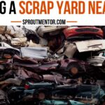 SCRAP-YARD-NEAR-ME--SPROUTMENTOR-FEATURED-IMAGE
