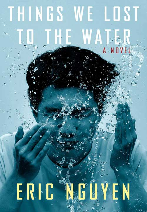 Barack-Obama's-Summer-Reading-List-2021--Things-We-Lost-to-the-Water-By-Eric-Nguyen