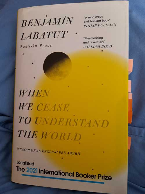 Barack-Obama's-Summer-Reading-List-2021--When-We-Cease-to-Understand-the-World-By-Benjamin-Labatut